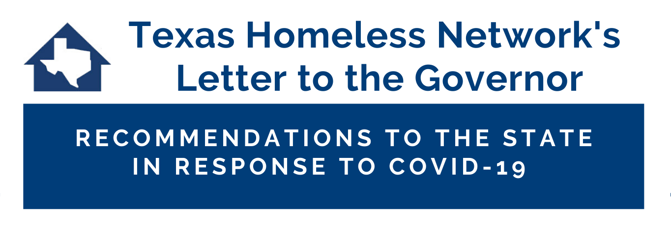 Texas Homeless Network's Letter to the Governor in response to COVID-19